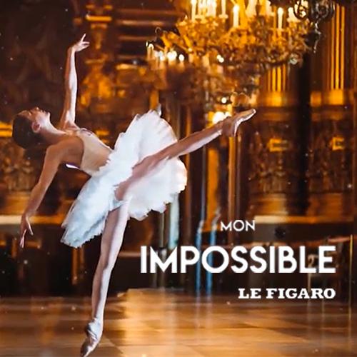 "FIGARO Live : ""Mon impossible"""